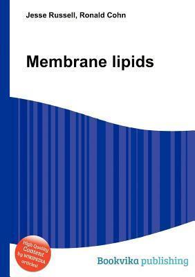 Membrane Lipids  by  Jesse Russell