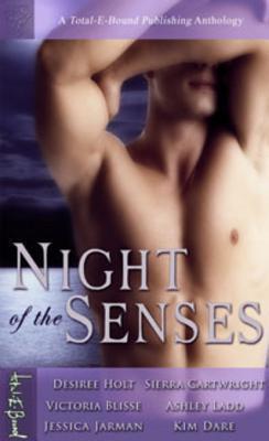 Night of the Senses  by  Kim Dare