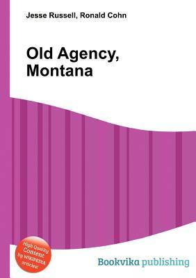 Old Agency, Montana  by  Jesse Russell
