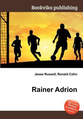 Rainer Adrion  by  Jesse Russell
