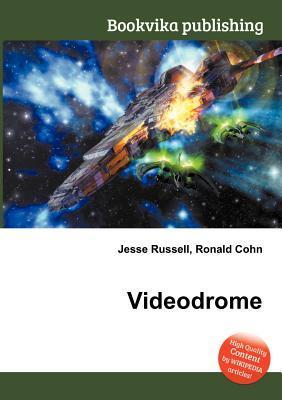 Videodrome Jesse Russell