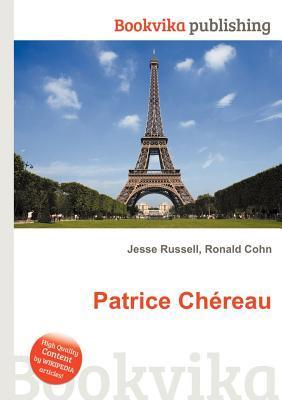 Patrice Ch Reau Jesse Russell