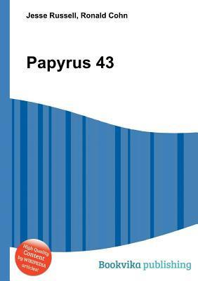 Papyrus 43 Jesse Russell