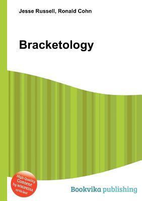 Bracketology  by  Jesse Russell