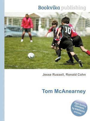 Tom McAnearney Jesse Russell