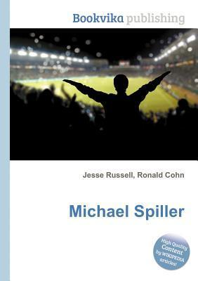Michael Spiller  by  Jesse Russell