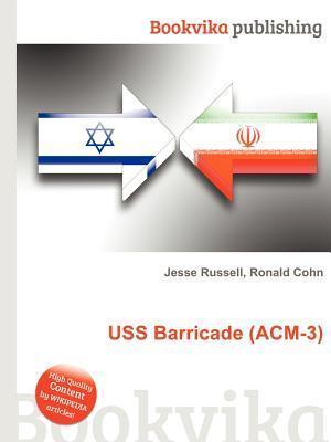 USS Barricade (ACM-3) Jesse Russell