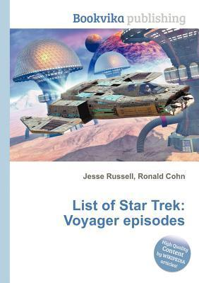List of Star Trek: Voyager Episodes  by  Jesse Russell