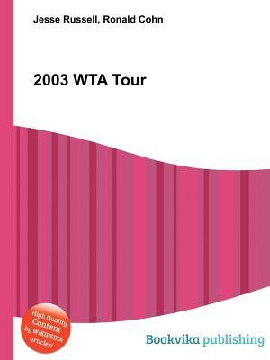 2003 Wta Tour Jesse Russell