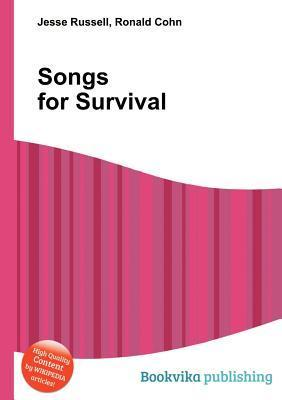 Songs for Survival  by  Jesse Russell