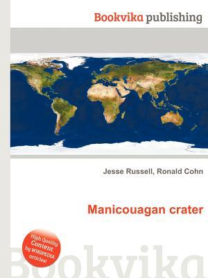 Manicouagan Crater  by  Jesse Russell