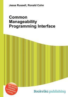 Common Manageability Programming Interface  by  Jesse Russell