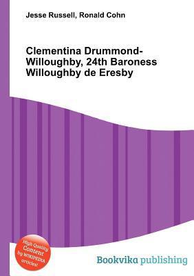 Clementina Drummond-Willoughby, 24th Baroness Willoughby de Eresby Jesse Russell