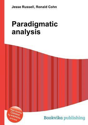 Paradigmatic Analysis Jesse Russell