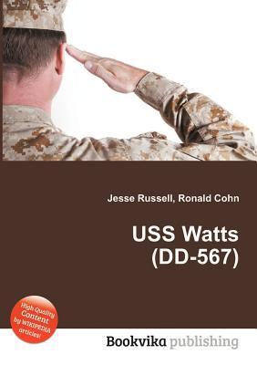 USS Watts (DD-567) Jesse Russell