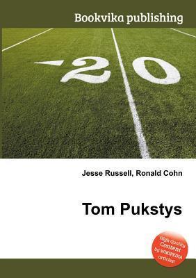 Tom Pukstys Jesse Russell