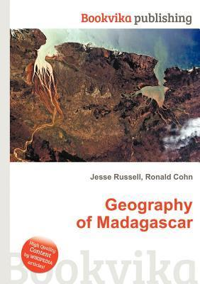 Geography of Madagascar  by  Jesse Russell
