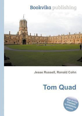 Tom Quad  by  Jesse Russell