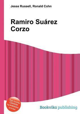 Ramiro Su Rez Corzo  by  Jesse Russell