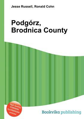 Podg Rz, Brodnica County  by  Jesse Russell