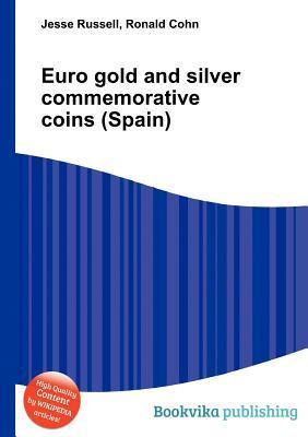 Euro Gold and Silver Commemorative Coins  by  Jesse Russell
