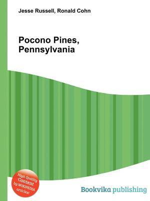 Pocono Pines, Pennsylvania  by  Jesse Russell