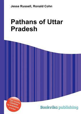 Pathans of Uttar Pradesh  by  Jesse Russell