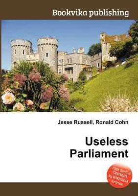Useless Parliament Jesse Russell
