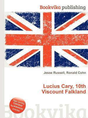 Lucius Cary, 10th Viscount Falkland  by  Jesse Russell