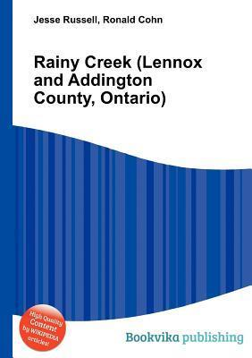 Rainy Creek (Lennox and Addington County, Ontario)  by  Jesse Russell