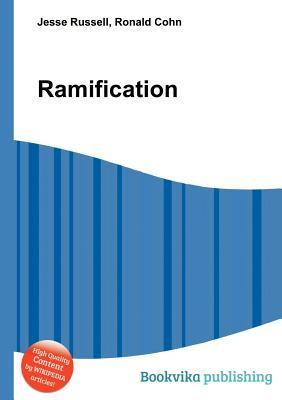 Ramification  by  Jesse Russell