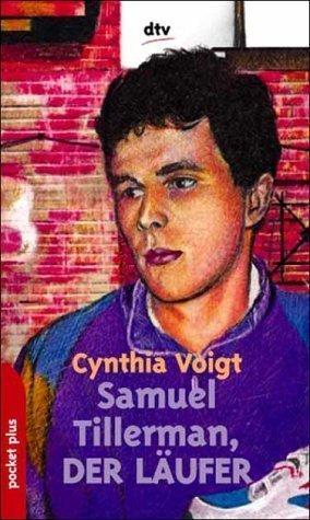 Samuel Tillerman, der Läufer Cynthia Voigt