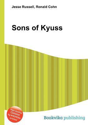Sons of Kyuss  by  Jesse Russell