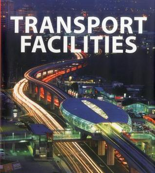 Transport Facilities  by  Carles Broto