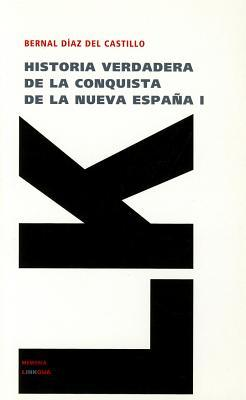 Mexikos Erobring 1521 Bernal Díaz del Castillo