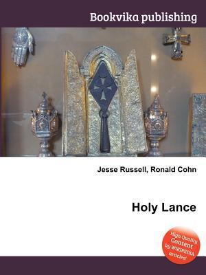 Holy Lance Jesse Russell