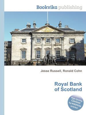 Royal Bank of Scotland  by  Jesse Russell