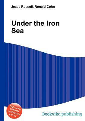 Under the Iron Sea Jesse Russell