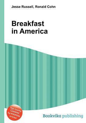 Breakfast in America Jesse Russell