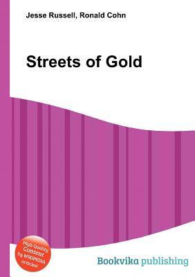 Streets of Gold  by  Jesse Russell