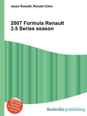 2007 Formula Renault 3.5 Series Season  by  Jesse Russell