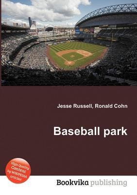 Baseball Park  by  Jesse Russell