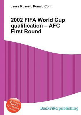 2002 Fifa World Cup Qualification - Afc First Round  by  Jesse Russell