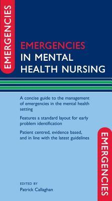 Emergencies in Mental Health Nursing Patrick Callaghan