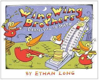 The Wing Wing Brothers Carnival de Math  by  Ethan Long