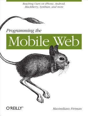 Programming the Mobile Web M. Firtman