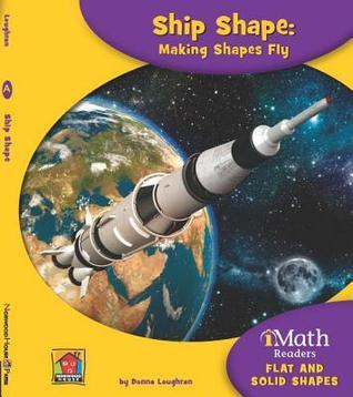 Ship Shape: Making Shapes Fly  by  Donna Loughran