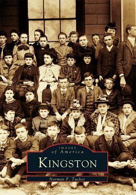 Kingston  by  Norman P. Tucker