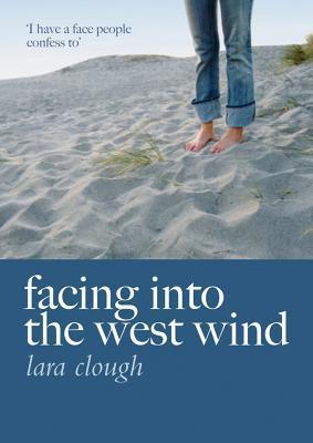 Facing into the west wind  by  Lara Clough