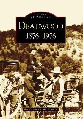 Deadwood:  1876-1976   (SD) Bev Pechan